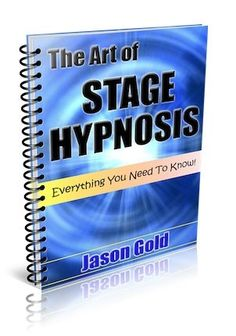 The art of stage hypnosis We Love 2 Promote http://welove2promote.com/product/the-art-of-stage-hypnosis/    #makemoneyonline