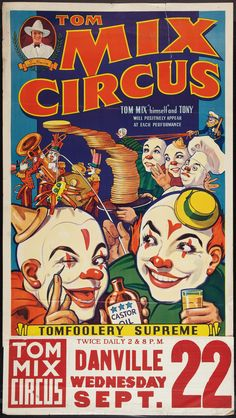 Tom Mix Circus Poster #typehunter ALMOST LIKE IT. BUT DON'T WANT TO SEE AT NIGHT...