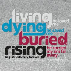 Living he loved me. Dying he saved me. Buried he carried my sins far away. Rising he justified, freely forever. One day he's coming, oh glorious day. Living He Loved Me, Oh Glorious Day, Praise And Worship, Worship Night, Praise Songs, He Loves Me, Jesus Loves, Biblical Quotes, Love T Shirt