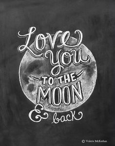 "Only it say ""To the moon back, and beyond"" @Verna Rombough-Harland Jimenez"