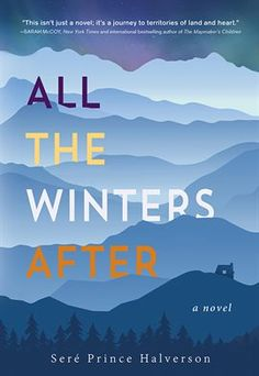 All the Winters After / Seré Prince Halverson | Borrow free online with your Mesa Public Library card!