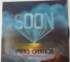 Faith's Creation – Soon Label: Kenneth Hagin Ministries Inc. – Format: Vinyl, LP, Album Country: US Released: Genre: Folk, World, & Country Style: Gospel Lp Album, The Rock, Country Style, Folk, Label, Faith, Peace, Words, Rustic Style