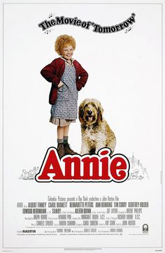 LOVED Annie.  Sidenote, watching the movie as an adult brought a whole new perspective to the Daddy Warbucks character, ifyouknowwhatimsayin...