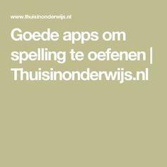 Goede apps om spelling te oefenen   Thuisinonderwijs.nl