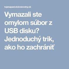 Vymazali ste omylom súbor z USB disku? Pc Mouse, Internet, Education, Android, Notebook, Laptop, Funny, Youtube, Blogging