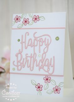 Stampin' Up Happy Birthday thinlit with Happy Birthday Gorgeous stamps set. Birthday Cards For Women, Handmade Birthday Cards, Happy Birthday Cards, Birthday Greetings, Greeting Cards Handmade, Birthday Wishes, Happy Birthdays, Birthday Images, Birthday Quotes