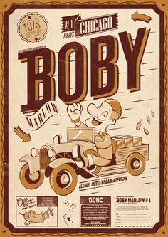 Bobby Marlow / Vector Illustration  #boby #typography #illustration #vector #illustrator #neoretro #poster #prohibition #chicago #papernews #oldcar #draw
