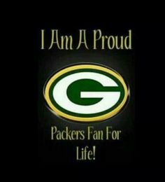 I Am Proud Packers Fan