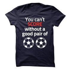 Score with good pair of balls T Shirt, Hoodie, Sweatshirt. Check price ==► http://www.sunshirts.xyz/?p=145237