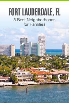 Best Neighborhoods in Fort Lauderdale for Families Rio Vista, Fort Lauderdale Beach, World Famous Artists, Florida City, The Good Place, Perfect Place, Florida Living, Best Places To Live, West Palm Beach
