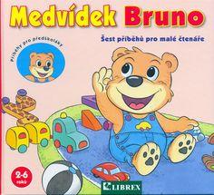 Medvídek Bruno - Příběhy pro předškoláky