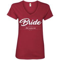 Bride - Ladies' V-Neck Tee