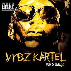 Pon Di Gaza 20 By Vybz Kartel From 2010 Reggaealbumcovers