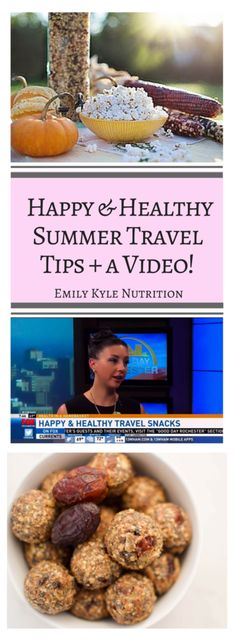 Get the top tips from Emily Kyle, Registered Dietitian Nutritionist, on how to stay healthy & happy during your summer travels! |@EmKyleNutrition