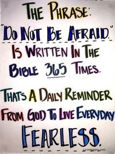 dont be afraid quotes positive quotes quote colorful god religious quotes happy bible fear positive quote religious quote afraid strength
