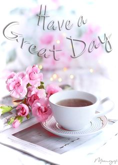 good morning tuesday have a great day Good Morning Sister, Good Morning Tuesday, Cute Good Morning, Good Morning Sunshine, Good Morning Friends, Morning Wish, Good Morning Coffee Gif, Good Morning Images Flowers, Good Morning Beautiful Images