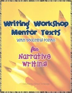 FREE Mentor Text List with Teaching Points- Narrative Writing - Quotes throughout the text