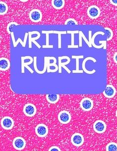 WRITING RUBRICRubric for Students to use when writing. Allows for reflection and assessment of their own writing skills. Writing Centers, Literacy Centers, Writing Process, Writing Skills, Back To School Teacher, School Stuff, School Resources, Teacher Resources, Classroom Behavior Management