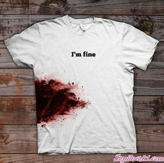 "I would wear this shirt.   And put ""Just a zombie apocalypse."" On the back :D"