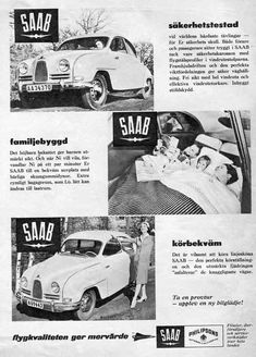 "Ad for SAAB ""Safey tested"", ""Built for the family"", ""Easy to drive""."