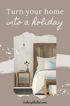 Without being able to travel, you can still have a holiday by transforming your home into a holiday destination.