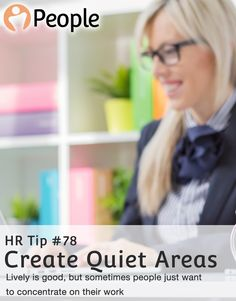 Having a dedicated space where employees can go to focus on their work in silence could help boost productivity, especially in noisy office environments.