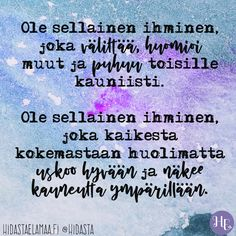 Words Quotes, Wise Words, Life Quotes, Sayings, Finnish Words, Self Motivation, Faith In God, Happy Life, Cool Words