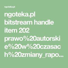 ngoteka.pl bitstream handle item 202 prawo%20autorskie%20w%20czasach%20zmiany_raport.pdf?sequence=4