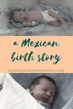 What is it like to have a baby in Mexico? This is my Mexican birth story, from the end of my pregnancy to the birth and then the first days with a newborn and a nearly five year old. Cloth Nappies, Mexicans, My Pregnancy, Baby Development, Everything Baby, Infant Activities, Conception, Having A Baby, Family Life