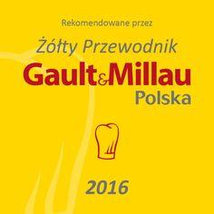 Jesteśmy w Żółtym Przewodniku Gault at Millau!