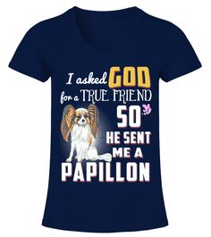 """# God Sent Me A Papillon .  HOW TO ORDER:1. Select the style and color you want2. Click """"Buy it now""""3. Select size and quantity4. Enter shipping and billing information5. Done! Simple as that!TIPS: Buy 2 or more to save shipping cost!This is printable if you purchase only one piece. so don't worry, you will get yours.Guaranteed safe and secure checkout via: Paypal   VISA   MASTERCARD."""
