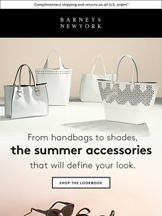 Everything Under the Sun: The Summer Accessories Lookbook - Barneys