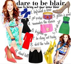 Dare to be Blair #gossipgirl #blairwaldorf