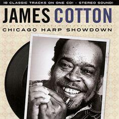 James Cotton: Chicago Harp Showdown - James Cotton, harmonica. - Daedalus Books Online