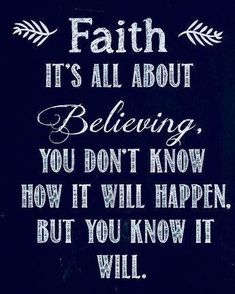 faith quotes I believe my prayers will help him~ i may never see how~ but~ I truly truly trust in God Life Quotes Love, Quotes About God, Great Quotes, Quotes To Live By, Trust In God Quotes, Inspirational Quotes Faith, Keep The Faith Quotes, Praise God Quotes, Prayer Quotes