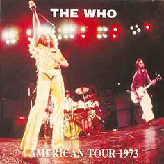1973 American Tour ~ The Who