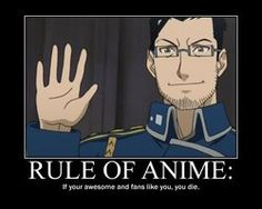 Anime Rule: If your awsome and your fans like you, you die. Anime Nerd, Manga Anime, Death Note Funny, Japanese Show, 鋼の錬金術師 Fullmetal Alchemist, Otaku Issues, Anime Rules, Alphonse Elric, Manga Games