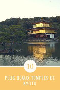 Les 10 plus beaux temples japonais de Kyoto - Voyager en photos Travel Box, Asia Travel, Japan Travel, Japan Trip, Kyoto, Japon Tokyo, House Landscape, Blog Voyage, Travel Advice