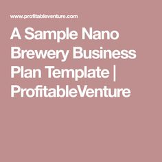 So You Want To Start A Brewery The Lagunitas Story PDF - Brewery business plan template