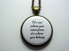 The Fosters It's Not Where You Come From It's Where You Belong Necklace