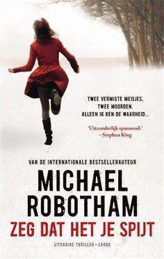 Zeg dat het je spijt van Michael Robotham