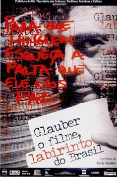 """Filme """"Glauber o filme Labirinto do Brasil"""" - Documentário sobre a vida e a morte de Glauber Rocha, o polêmico cineasta baiano que revolucionou o cinema, promovendo uma radical revisão na cultura"""