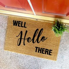 the well hello there doormat by theCHEEKYdoormat - custom doormat - custom welcome mat - cute doormat - cute welcome mat - home decor - front porch - apartment decor - new home - housewarming gift - script font - red door - dorm decor - apartment