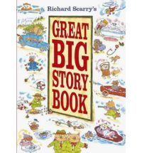 Richard Scarrys Great Big Story Book