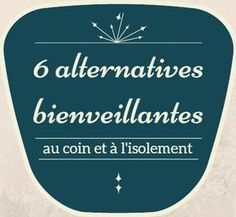6 alternatives bienveillantes au coin et au time out. Montessori Education, Baby Education, Education Positive, Love My Kids, French Lessons, Positive Attitude, Classroom Management, Time Out, Kids And Parenting