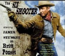 The Six Shooter Best Western ever. Radio,TV or movies