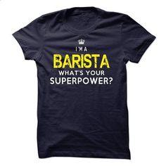 Barista - #tshirt women #harvard sweatshirt. BUY NOW => https://www.sunfrog.com/LifeStyle/Barista-52203520-Guys.html?68278