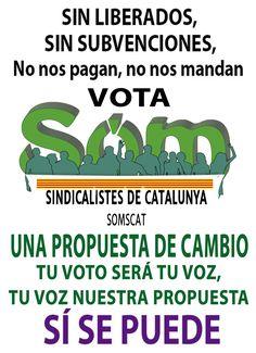 cartel Som Sindicalistes de Catalunya, Somos Sindicalistas de Catalunya