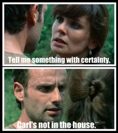 Carl's not in the house
