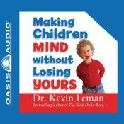 We have seen the enemy . . . and they are small. If anyone understands why children behave the way they do, it's psychologist and best-selling author Dr. Kevin Leman. Equipping you with seven principles of Reality Discipline, this father of five shows you how to get kids to do what you want them to do, foil finicky eaters, turn off temper tantrums, and minimize sibling rivalries, use authority and decisiveness to show your kids you're not a pushover, and know when to take the little buzzards…